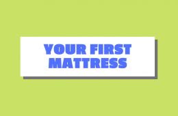 your first mattress
